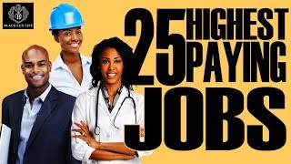 Download Black Excellist: 25 Highest Paying Jobs for 2018 Video