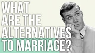 Download What are the Alternatives to Marriage? Video