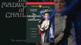 Download The Madwoman of Chaillot Video