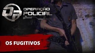 Download Operação Policial - Doc-Reality - Ep Os Fugitivos c/ ROTA Video