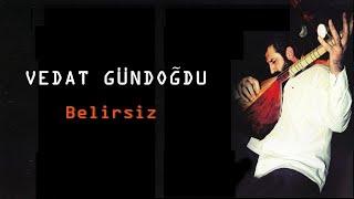 Download Vedat Gündoğdu - Yavru Kurban (UH) Video