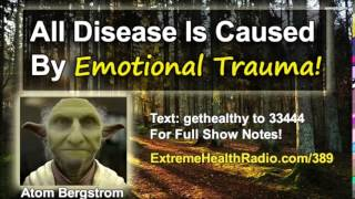 Download All Disease Is Caused By Emotional Traumas! Video