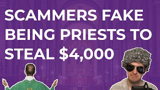 Download Tech Scammers Fake Being Priests To Steal $4,000 Video