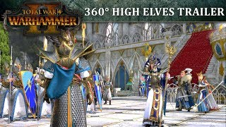 Download Total War: WARHAMMER 2 – 360° High Elves Launch Trailer Video