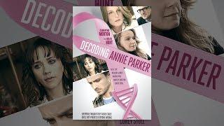 Download Decoding Annie Parker Video