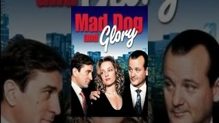 Download Mad Dog and Glory Video