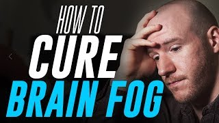 Download How To Cure ″Brain Fog″ | 3 Tips for Mental Clarity Video