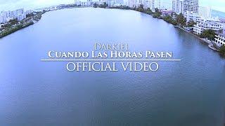 Download Darkiel - Cuando Las Horas Pasen Video