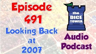 Download Dice Tower 491 - Looking Back at 2007 Video