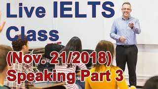 Download IELTS Live Class - Speaking Part 3 Strategy and Example Video