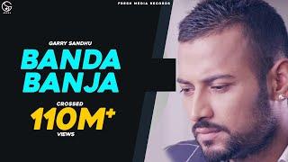 Download Garry Sandhu | Banda Ban Ja | Official Video 2014 Video
