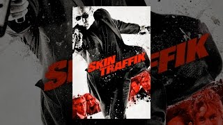 Download Skin Traffik Video