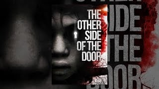 Download The Other Side Of The Door Video