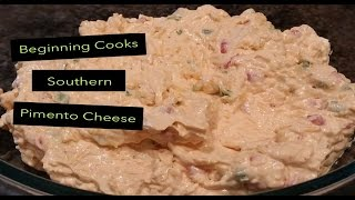 Download Beginning Cooks Southern Pimento Cheese Video