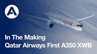 Download In the making: Qatar Airways' historic first A350 XWB jetliner Video
