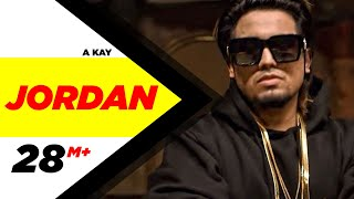 Download Jordan (Full Song) | A Kay | Latest Punjabi Song 2016 | Speed Records Video