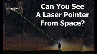 Download Can You See A Laser Pointer From The Space Station? Video