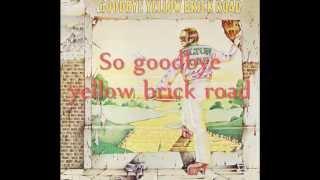 Download Elton John - Goodbye Yellow Brick Road Lyrics Video