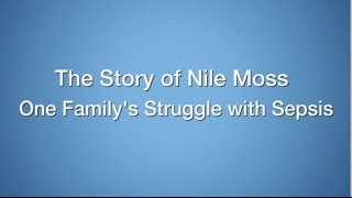 Download The Story of Nile Moss: One Family's Struggle with Sepsis Video