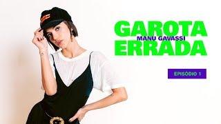 Download GAROTA ERRADA - Episódio 1 - O Google Não Sabe Quem Eu Sou Video