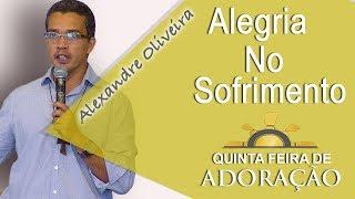 Download Alegria no sofrimento - Alexandre Oliveira (14/12/17) Video