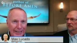 Download LIVE Author Chat with Max Lucado ~ Author of Before Amen Video