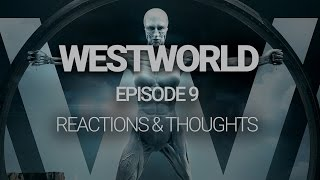 Download WESTWORLD Episode 9: Thoughts, Reactions and Theories Video