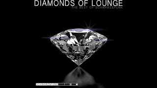 Download BEST OF Lounge Music by Schwarz & Funk - Diamonds Of Lounge Video