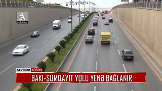Download BAKI-SUMQAYIT YOLU YENƏ BAĞLANIR Video