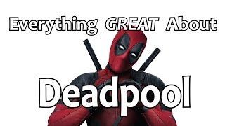 Download Everything GREAT About Deadpool! Video