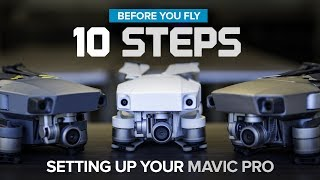 Download Before You Fly - 10 Steps to setting up your DJI Mavic Pro / Platinum / Alpine White Video