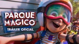 Download Parque Mágico   Tráiler Oficial   Paramount Pictures México Video
