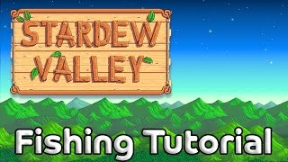 Download Stardew Valley Fishing Guide – For players who can't fish good and want to do other stuff good too! Video