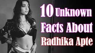 Download 10 Unknown Facts About Radhika Apte Video