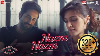 Download Nazm Nazm - Lyrical | Bareilly Ki Barfi | Kriti Sanon, Ayushmann Khurrana & Rajkummar Rao | Arko Video