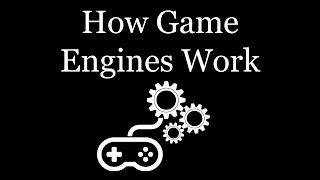 Download How Game Engines Work! Video