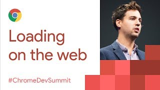 Download The Future of Loading on the Web (Chrome Dev Summit 2017) Video