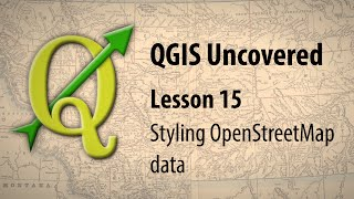 Download QGIS lesson 15 – Styling OpenStreetMap data Video
