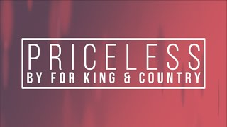 Download Priceless by For King and Country Lyrics Video