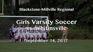 Download BMR | Girls Varsity Soccer vs. Whitinsville 9/14/17 Video
