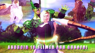 Download Android 18 Slimed and Gunged! Video
