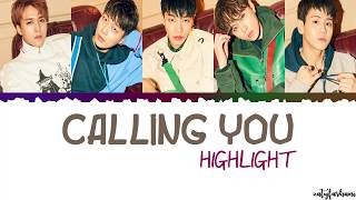 Download Highlight - Calling You Lyrics [Color Coded Han Rom Eng] Video