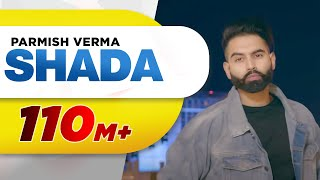 Download Shada (Full Video) | Parmish Verma | Desi Crew | Latest Punjabi Song 2018 Video