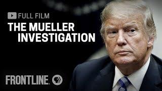 Download The Mueller Investigation (full film) | FRONTLINE Video