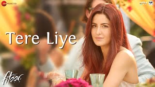 Download Tere Liye | Fitoor | Aditya Roy Kapur, Katrina Kaif | Sunidhi Chauhan | love song Video