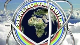 Download Musiche di SERENO VARIABILE″ Video