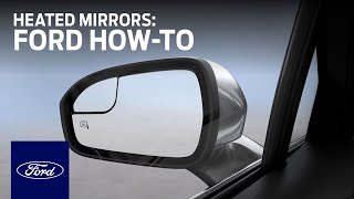 Download Heated Mirrors | Ford How-To | Ford Video