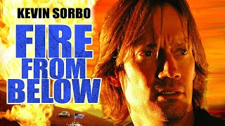 Download Fire From Below (Full Movie) Kevin Sorbo Video