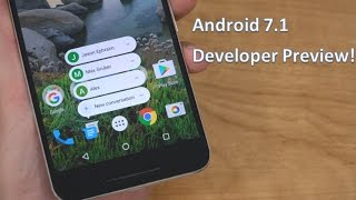 Download Android 7.1 Nougat Developer Preview! Video