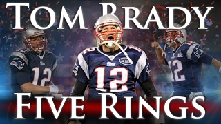 Download Tom Brady - Five Rings Video